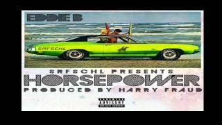 Eddie B - Born To Win Ft. Shabaam Sahdeeq & Maffew Ragazino - Horsepower   Mixtape
