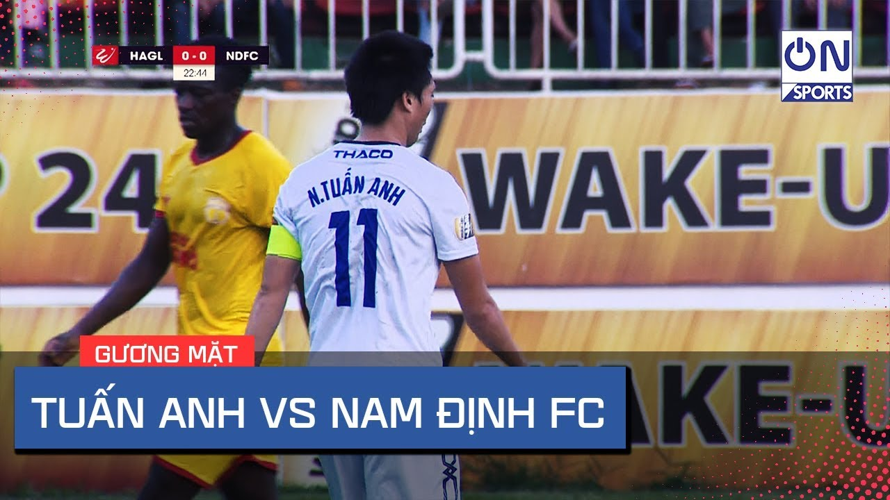 Tuấn Anh vs Nam Định FC | Bóng dáng những pha bóng đẳng cấp bắt đầu trở lại