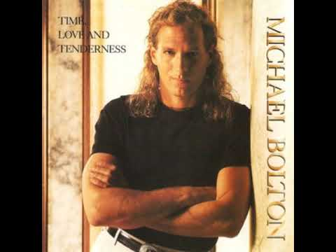 Michael Bolton - Time Love And Tenderness (Drive Time Radio Mix) mp3
