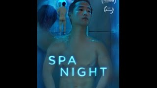 Repeat youtube video Spa Night - ein Film von Andrew Ahn