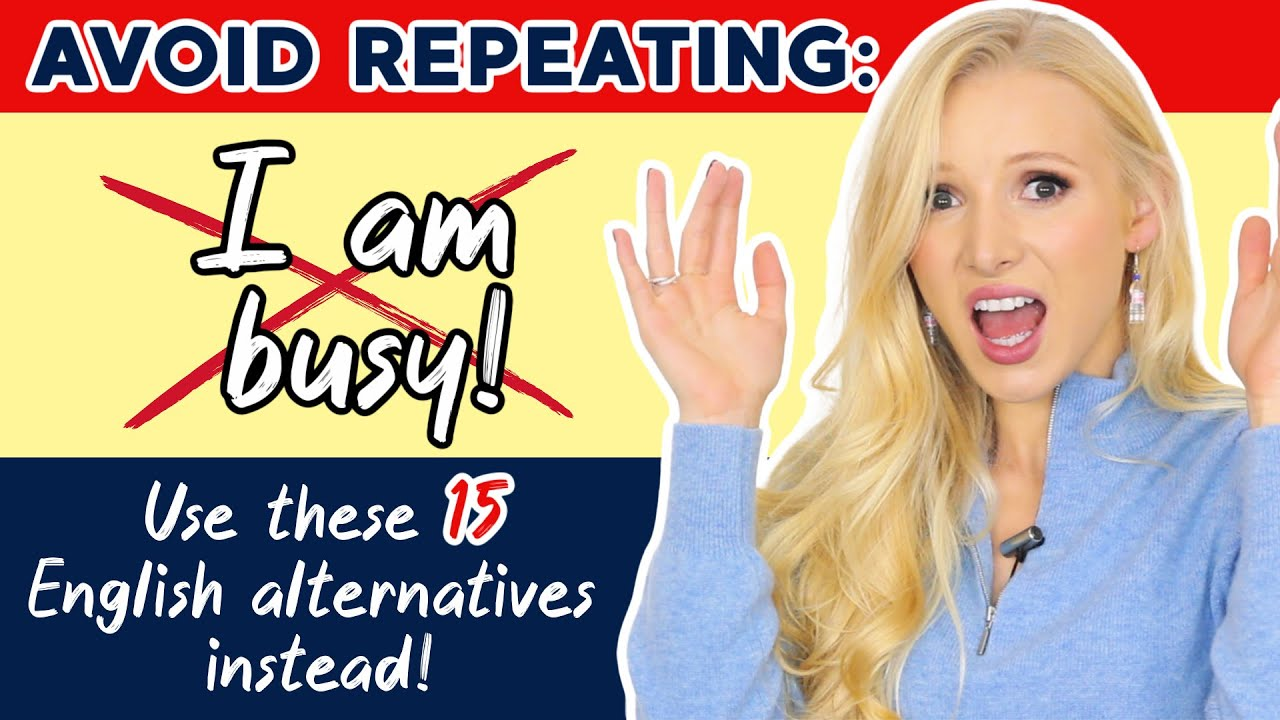 15 Different Ways To Say 'I'm busy!' - Alternative English Phrases!