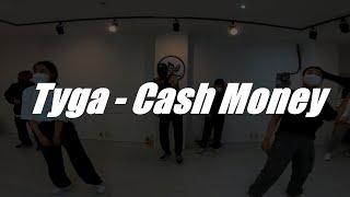 Tyga - Cash Money  / Hiphop Class  / 고릴라크루 댄스학원 천안점