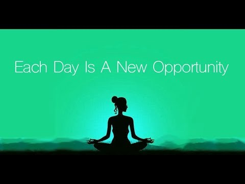 Guided Morning Meditation - 'Opportunity' (10 minutes to ...