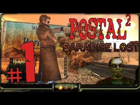 1) Postal 2: Paradise Lost DLC Playthrough | Postal Dude. Postal Dude Never Changes |