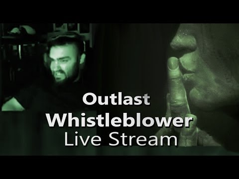 "Outlast: Whistleblower ""Epic"" Live Stream (+Q&A)"