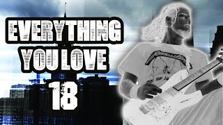 Everything You Love | Ep.18 | Stolen Metallica Shirts, Mushroomhead, How To Say Chimaira, & More!
