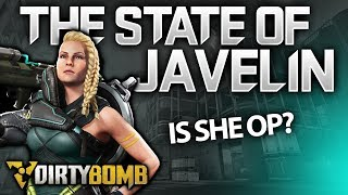 My Thoughts On Javelin | DirtyBomb Gameplay