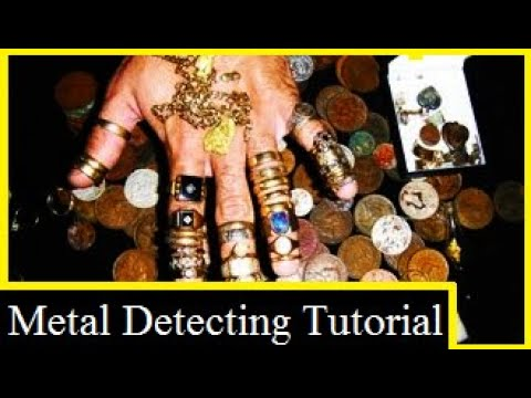 METAL DETECTING VIDEO TUTORIAL, GOLD, COINS & RELICS (Part 1)