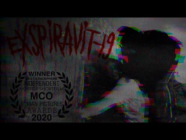 Exspiravit-19 | PKP/RMO Short Film Contest | Horror | 3D Sound (USE EARPHONE!!)