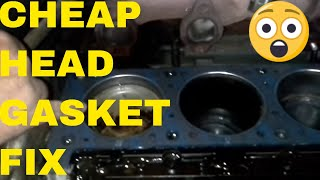Quick and Inexpensive Head Gasket Repair
