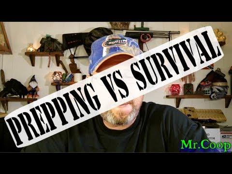 Prepping VS Survival