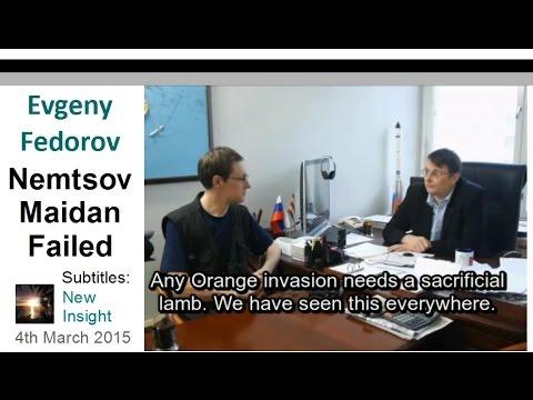 Nemtsov Maidan Failed. Evgeny Fedorov