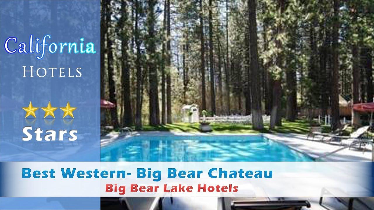 Best Western Bear Cau Lake Hotels California