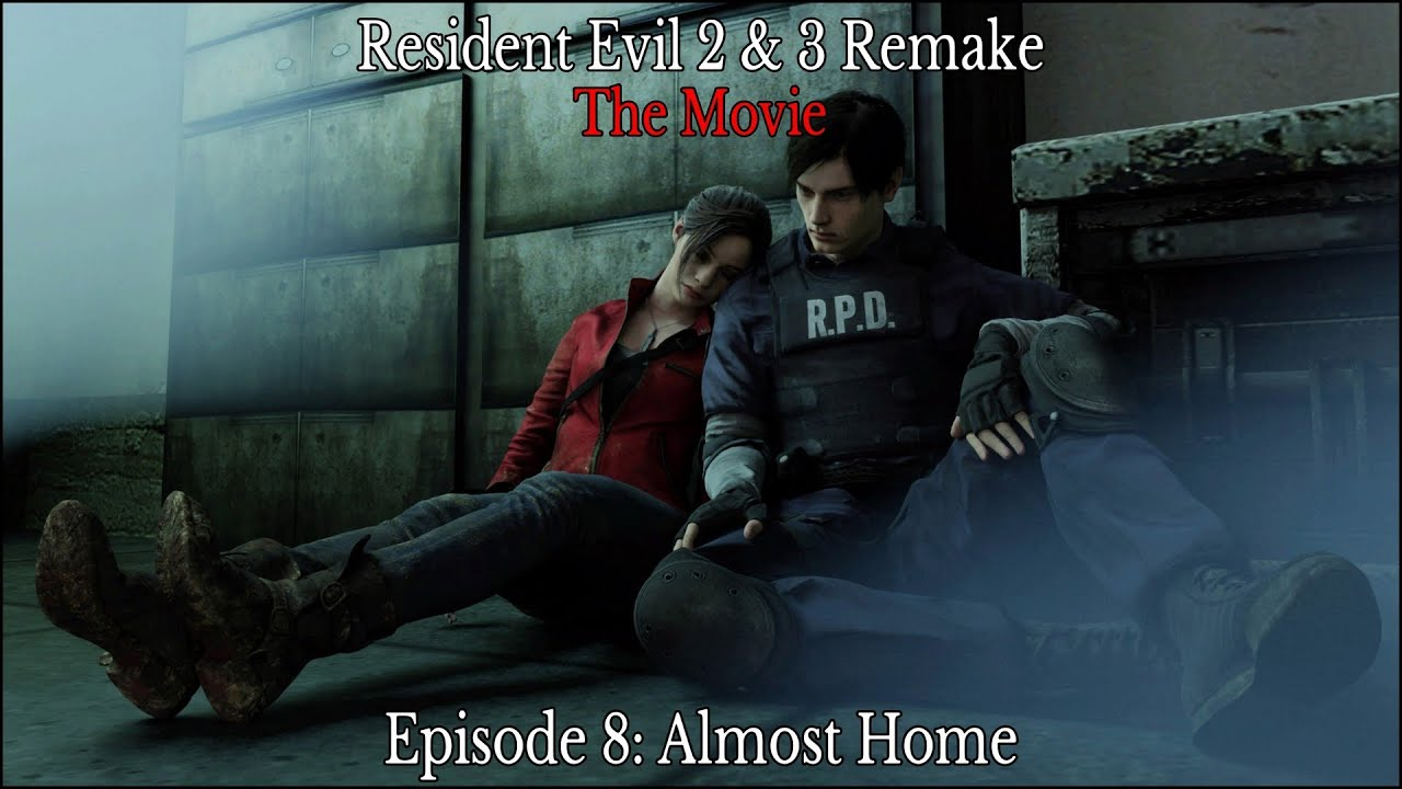 Resident Evil 2 3 Remake The Movie Episode 8 Almost Home