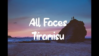 All Faces - Tiramisu (Lyrics)