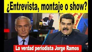 Lo que no sabes de la entrevista Jorge Ramos a Maduro