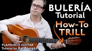 Bulerias How-To Trill - Flaṁenco Guitar Tutorial - by Kai Narezo