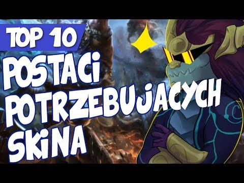 TOP 10 Postaci w League of Legends potrzebujÄ…cych skina