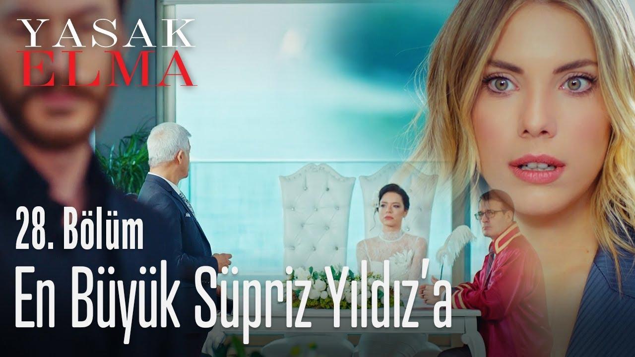 En Buyuk Surpriz Yildiz A Yasak Elma 28 Bolum Youtube