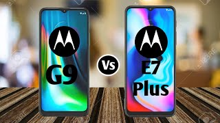 Moto G9 Vs Moto E7 Plus