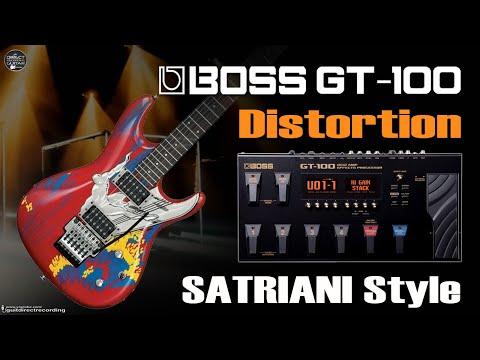 BOSS GT-100 JOE SATRIANI Distortion Satch tone [GT100 Presets].