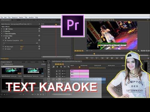 Membuat Lirik Lagu Karaoke dengan Adobe Premiere Pro (Jaran Goyang)