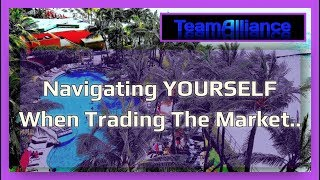 Navigating YOURSELF When Trading The Markets.. | #TANuggets