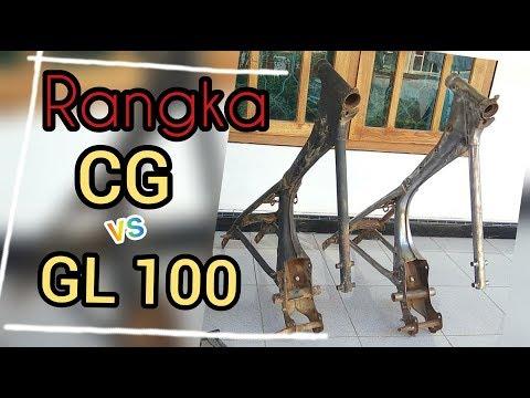 Rangka CG Dan Rangka GL 100 Perbedaannya