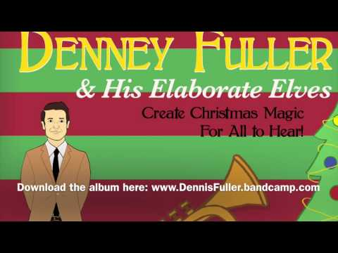 God Rest Ye Merry, Gentlemen - Denney Fuller & His Elaborate Elves (polka jazz version)