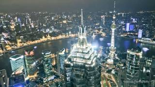 Cities in Time-Lapse: Shanghai