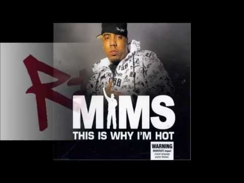 mims this is why im hot remix mp3