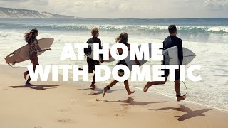 DOMETIC | Wherever You Roam, Feel at Home With Dometic.