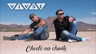 Zespół Vivat - Chodź na chwilę (Official Audio 2017)