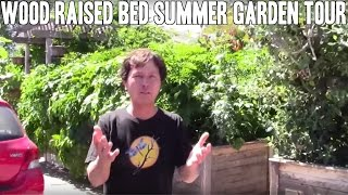 Wood Raised Bed Summer Vegetable Garden Tour