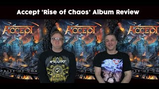 Accept 'The Rise of Chaos' Album Review-8/10- The Metal Voice.com