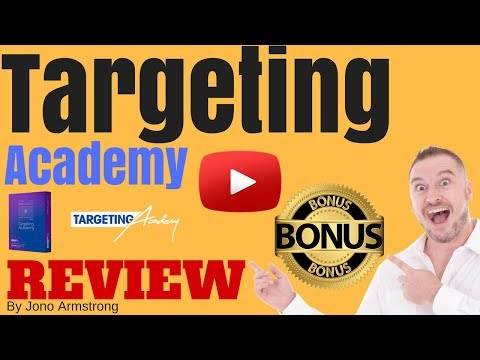 Targeting Academy Review [WARNING] DON'T BUY TARGETING ACADEMY WITHOUT MY **CUSTOM** BONUSES!!