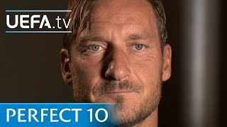 Totti: My perfect number 10 featuring Messi and Maradona