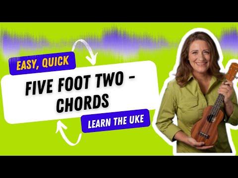 Five Foot Two Easy Ukulele Song By 21 Songs In 6 Days Learn Ukulele