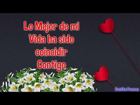 Vídeo Con Amor Para Ti ábrelo Lo Mejor De Mi Vida Ha Sido Coincidir Contigo Youtube