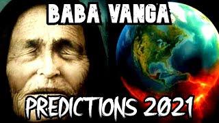 BABA VANGA'S PREDICTIONS 2021
