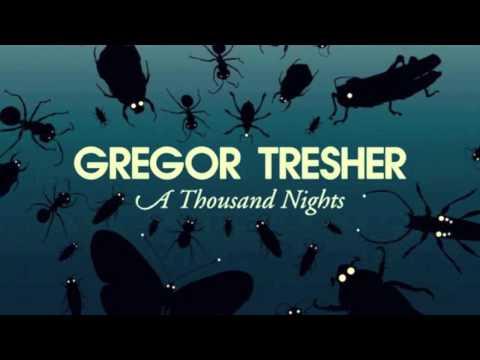 Gregor Tresher   A Thousand Nights Orson Welsh Bootleg Mix