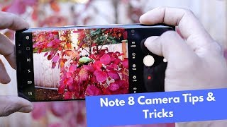 Top Note 8 Camera Tips and Tricks || Master your Note 8 Camera