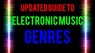 Guide to Electronic Music Genres thumbnail