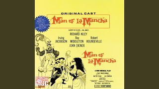 I Really Like Him (Man Of La Mancha/1965 Original Broadway Cast/Remastered)