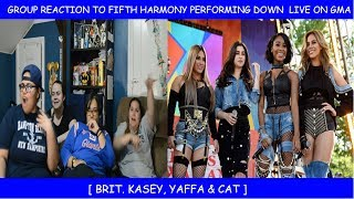 Group Reaction To Fifth Harmony Performing Down Live On Good Morning America