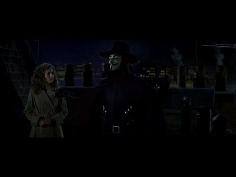 V For Vendetta: Remember Remember the Fifth of November.