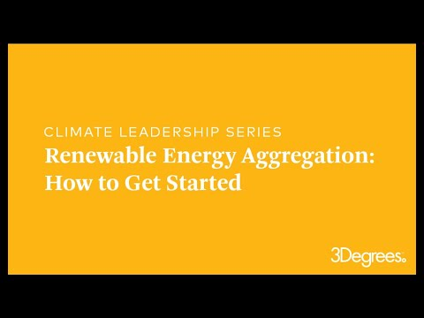 Climate Leadership Series - Renewable Energy Aggregation: Getting Started