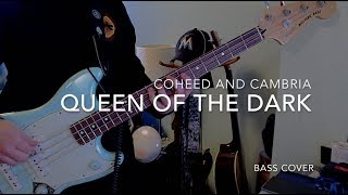 Queen of the Dark - Coheed and Cambria - BASS Cover
