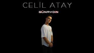 Celil Atay - Günaydın ( Official Video)