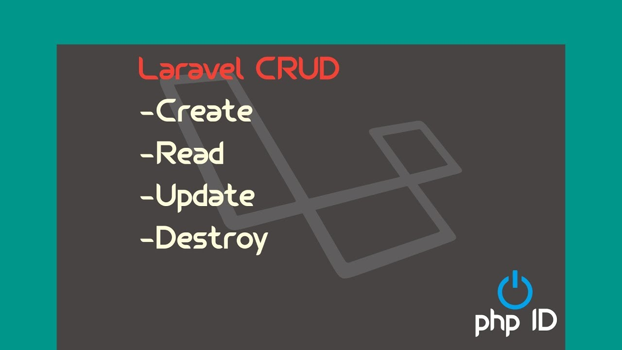 How To Create, Update, Read and Delete in Laravel 5 5